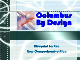 Blueprint for the  New Comprehensive Plan