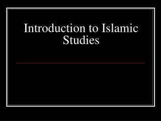 Introduction to Islamic Studies