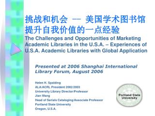--   The Challenges and Opportunities of Marketing Academic Libraries in the U.S.A.   Experiences of U.S.A. Academic Li