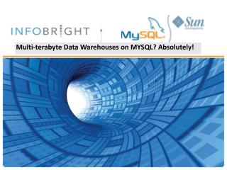 Multi-terabyte Data Warehouses on MYSQL? Absolutely!