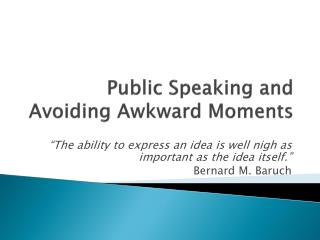 Public Speaking and Avoiding Awkward Moments