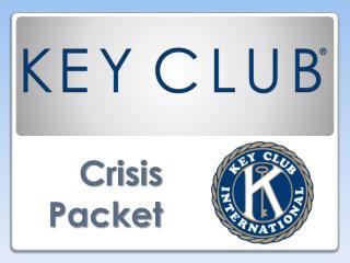 Crisis Packet