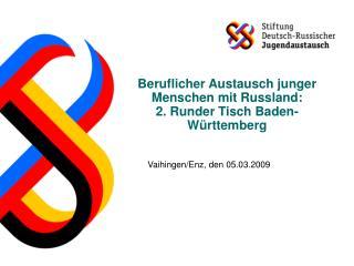 Beruflicher Austausch junger Menschen mit Russland:  2. Runder Tisch Baden-Württemberg
