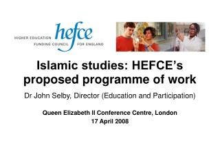 Islamic studies: HEFCE's proposed programme of work