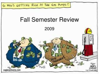 Fall Semester Review