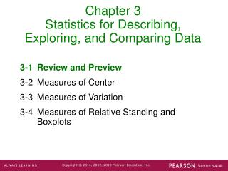 Chapter 3 Statistics for Describing, Exploring, and Comparing Data