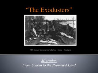 Migration From Sodom to the Promised Land
