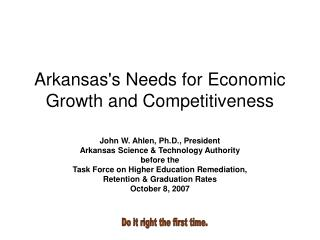 Arkansas's Needs for Economic Growth and Competitiveness
