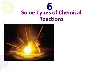 Some Types of Chemical Reactions
