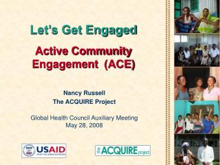 Let's Get Engaged Active Community  Engagement (ACE)