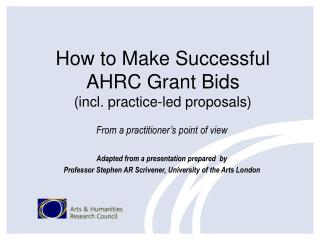 How to Make Successful AHRC Grant Bids (incl. practice-led proposals)