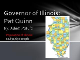 Governor of Illinois: Pat Quinn