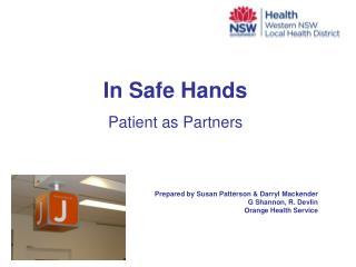 Prepared by Susan Patterson & Darryl Mackender G Shannon, R. Devlin Orange Health Service