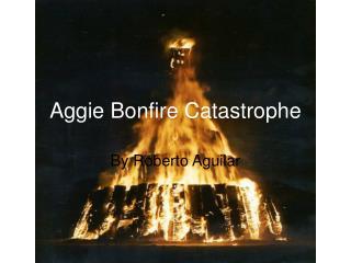 Aggie Bonfire Catastrophe