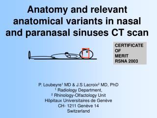 Anatomy and relevant anatomical variants in nasal and paranasal sinuses CT scan