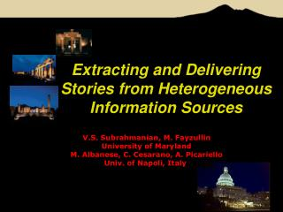 Extracting and Delivering Stories from Heterogeneous Information Sources