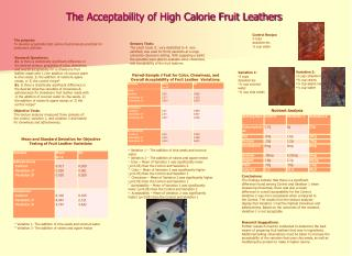The Acceptability of High Calorie Fruit Leathers