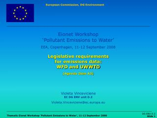 Legislative requirements  for emissions data: WFD and UWWTD (Agenda Item A3)