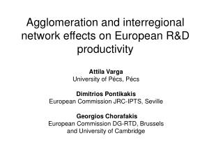 Agglomeration and interregional network effects on European R&D productivity