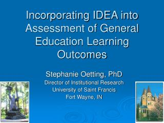 Incorporating IDEA into Assessment of General Education Learning Outcomes
