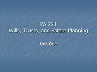 PA 221 Wills, Trusts, and Estate Planning