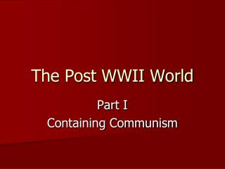 The Post WWII World