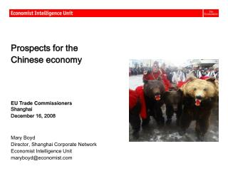 Prospects for the  Chinese economy EU Trade Commissioners Shanghai December 16, 2008 Mary Boyd