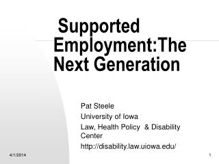 Supported Employment:The Next Generation