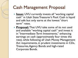 Cash Management Proposal