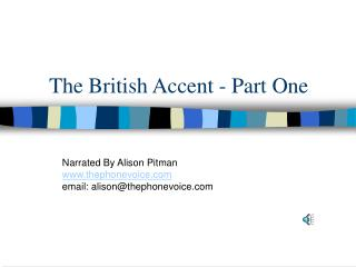 The British Accent - Part One