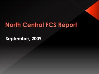 North Central FCS Report