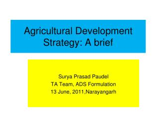 Agricultural Development Strategy: A brief