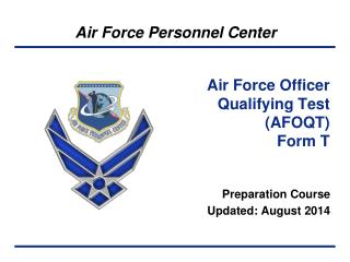 Air Force Officer  Qualifying Test (AFOQT) Form T