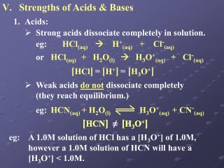 Strengths of Acids & Bases