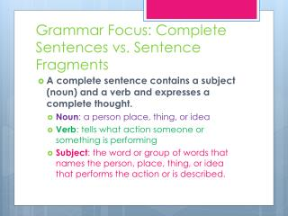 Grammar Focus: Complete Sentences vs. Sentence Fragments