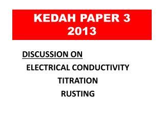KEDAH PAPER 3 2013