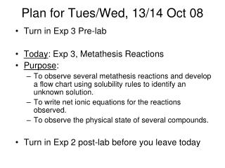 Plan for Tues/Wed, 13/14 Oct 08