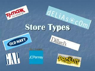 Store  Types