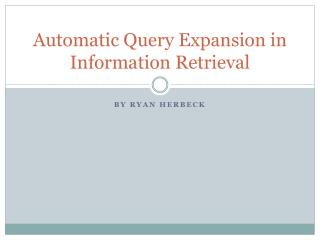 Automatic Query Expansion in Information Retrieval