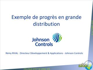 Exemple de progrès en grande distribution