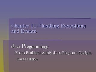 Chapter 11: Handling Exceptions and Events