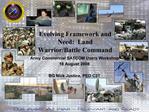 Evolving Framework and Need:  Land Warrior