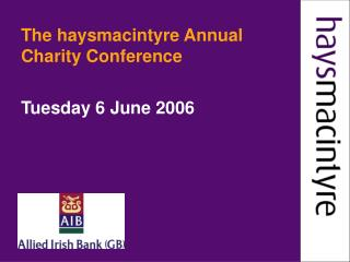 The haysmacintyre Annual Charity Conference