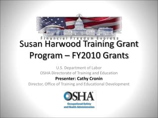 Susan Harwood Training Grant Program – FY2010 Grants