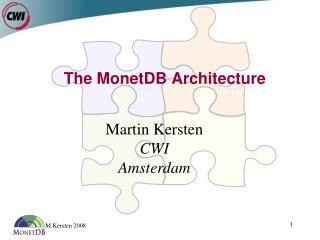 The MonetDB Architecture