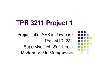 TPR 3211 Project 1