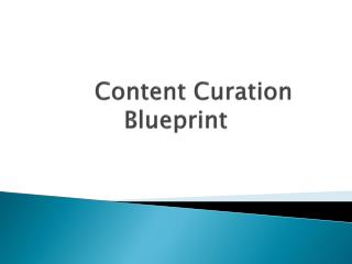 Content  Curation  Blueprint