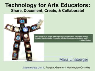 Technology for Arts Educators: Share, Document, Create, & Collaborate!