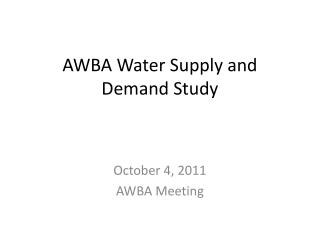 AWBA Water Supply and Demand Study