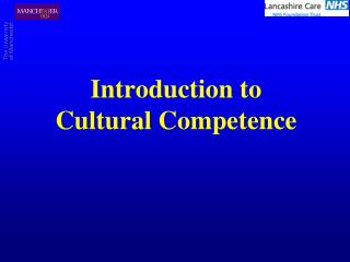 Introduction to  Cultural Competence